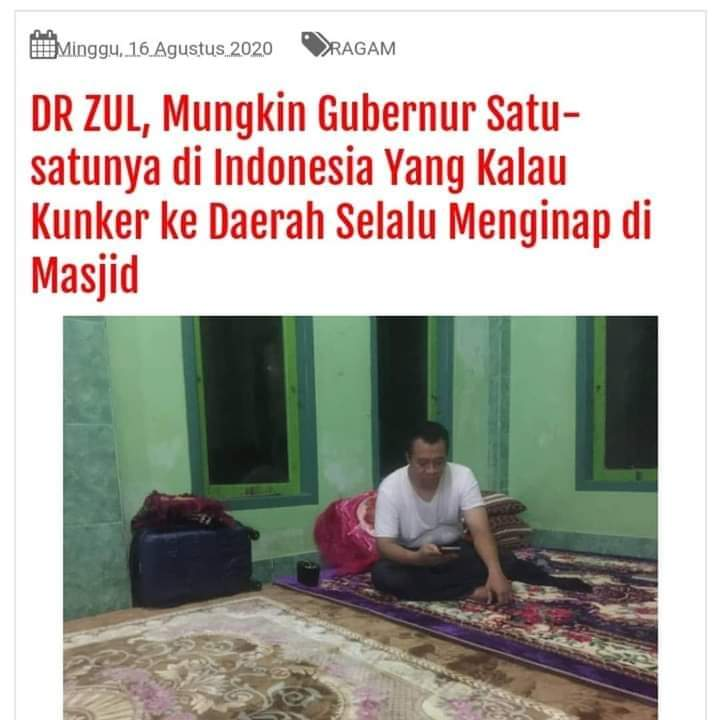 Gubernur ini setiap kunjungan kerja nya selalu mengambil tempat dan menginap di masjid