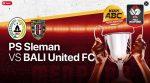 LIVE Streaming PSS Sleman vs Bali United || PIALA MENPORA 2021<script data-ad-client=