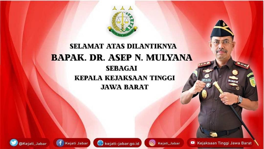 Selamat atas dilantiknya Bapak DR. Asep Nana Mulyana sebagai Kepala Kejaksaan Tinggi Jawa Barat,