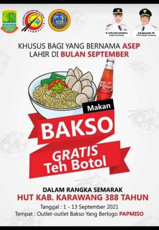 """Makan Bakso Gratis Teh Botol Khusus Nama """"ASEP"""" Dalam rangka semarak HUT Kabupaten Karawang Ke-388,"""