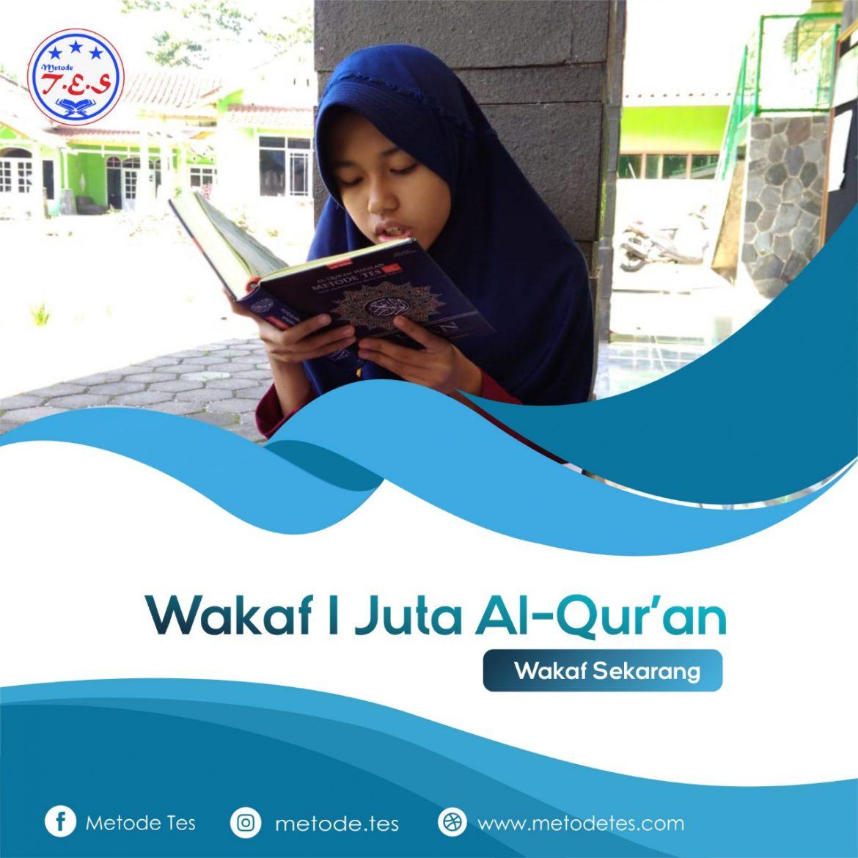 Wakaf 1 Juta Al Qur'an T.E.S
