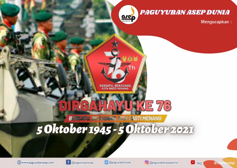 DIRGAHAYU TNI KE-76 (5 Oktober 1945 – 5 Oktober 2021)