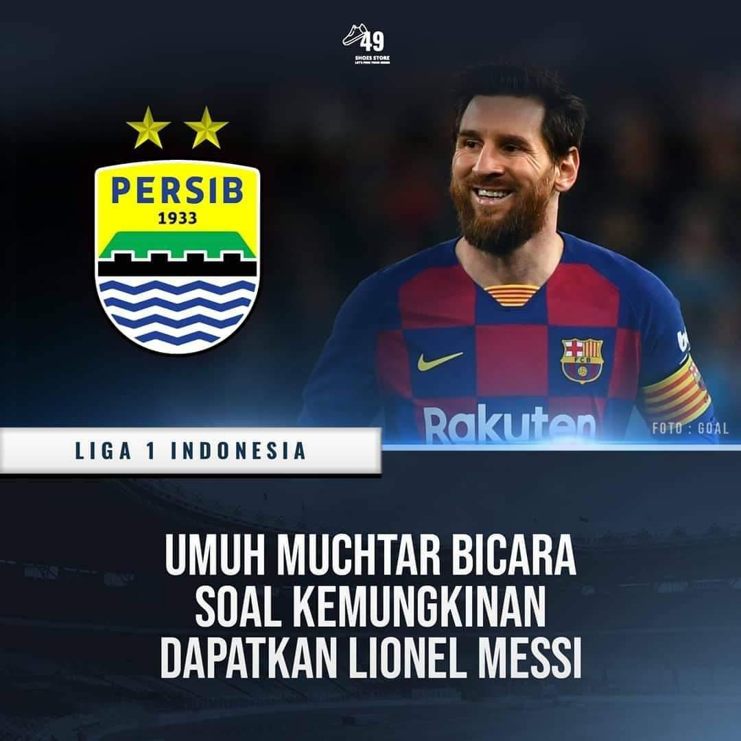 Messi ke Persib Kenapa tidak ..!