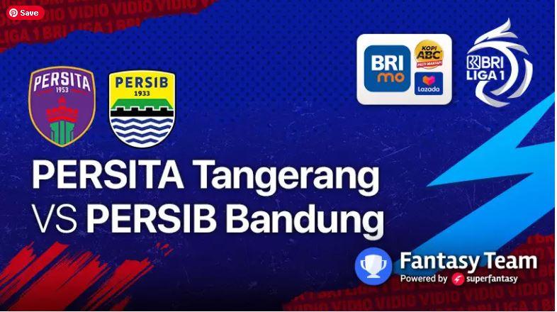 LIVE Streaming PERSITA vs PERSIB Bandung | Sabtu 11 September 2021