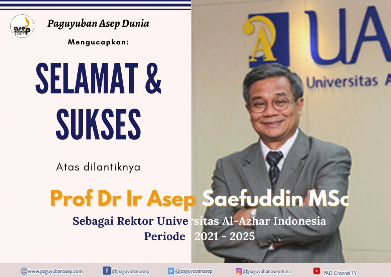 Prof Dr Ir Asep Saefuddin MSc Dilantik Sebagai Rektor Universitas Al-Azhar Indonesia
